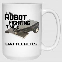 It's Robot Fighting Time® - Tombstone (15 oz Mug)
